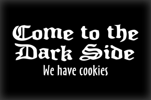 Come-to-the-Dark-Side-We-have-Cookies (1)