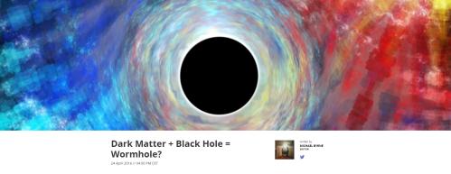 Dark Matter Black Hole Wormhole